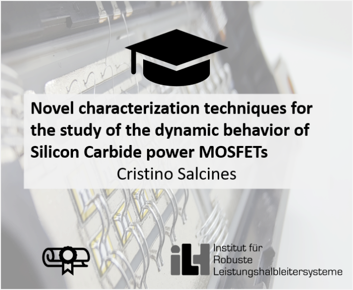 Novel Characterization Techniques for the Study of the Dynamic Behavior of Silicon Carbide Power MOSFETs